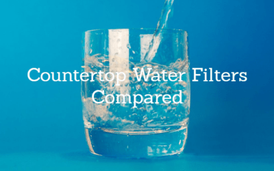 Best Countertop Water Filter 2019: Reviews and Buying Guide