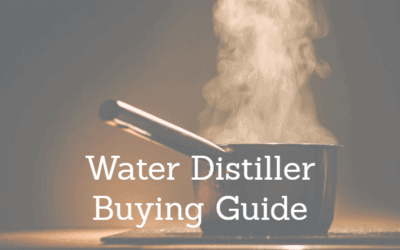 Best Water Distiller 2019: Reviews and Buying Guide