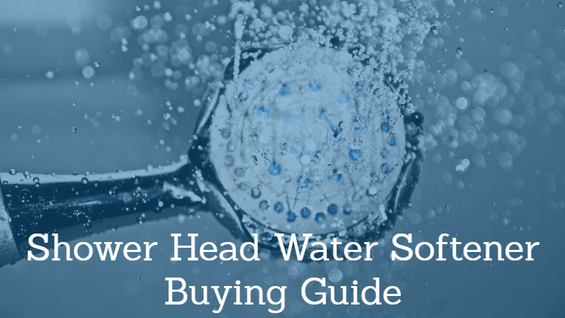 Best Shower Head Water Softener 2019: Reviews & Guide
