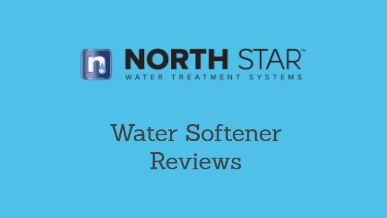 North Star Water Softener Reviews: Guide to the Top North Star Products