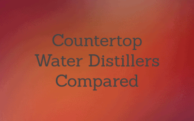 Best Countertop Water Distiller: Reviews and Buying Guide (2019)